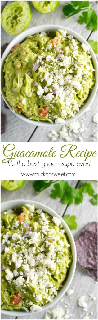 The Best Guacamole Recipe Ever | www.stuckonsweet.com