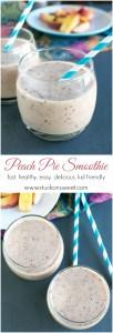 Peach Pie Smoothie   www.stuckonsweet.com