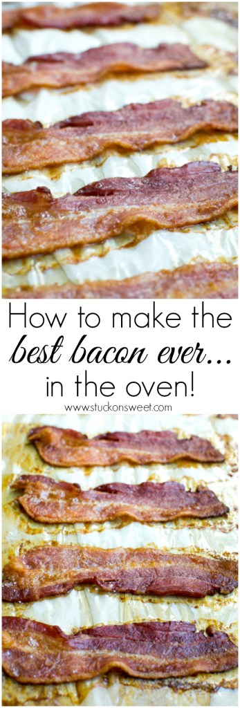 How to make the best bacon ever...in the oven! | www.stuckonsweet.com
