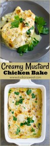 Creamy Mustard Baked Chicken in made in 30 minutes and it's so delicious!