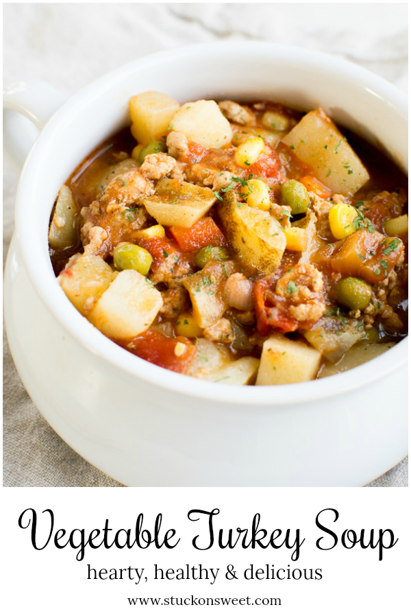Healthy Vegetable Turkey Soup is hearty, healthy and delicious! #stuckonsweet #soup #healthy #recipe