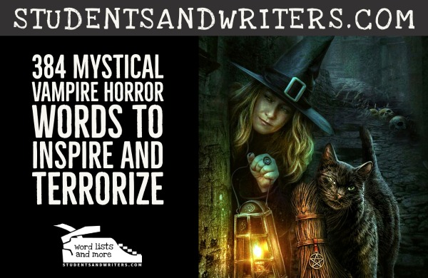 You are currently viewing 384 Mystical Vampire Horror Words To Inspire and Terrorize