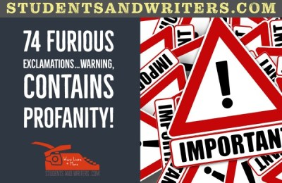 74 Furious exclamations…warning, contains profanity!