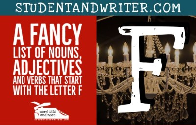 Read more about the article Nouns, Adjectives and Verbs That Start with the Letter F