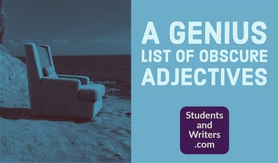 Read more about the article A Genius List of Obscure Adjectives