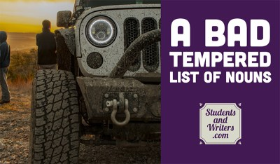 Read more about the article A bad tempered list of nouns
