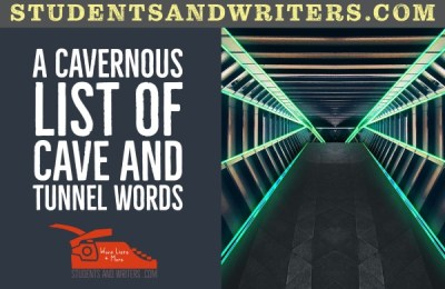 Read more about the article A cavernous list of Cave and Tunnel words