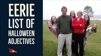 Read more about the article Eerie List of Halloween adjectives