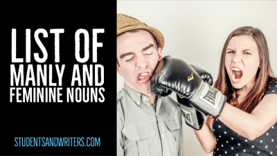 List of manly and feminine nouns