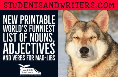 New Printable World's Funniest List of Nouns, Adjectives and Verbs for Mad-libs