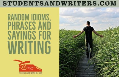 Read more about the article Random Idioms, phrases and sayings for writing
