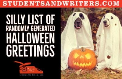 Silly list of randomly generated Halloween Greetings