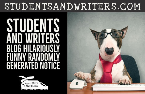 You are currently viewing Students and Writers Blog Hilariously Funny Randomly Generated Notice