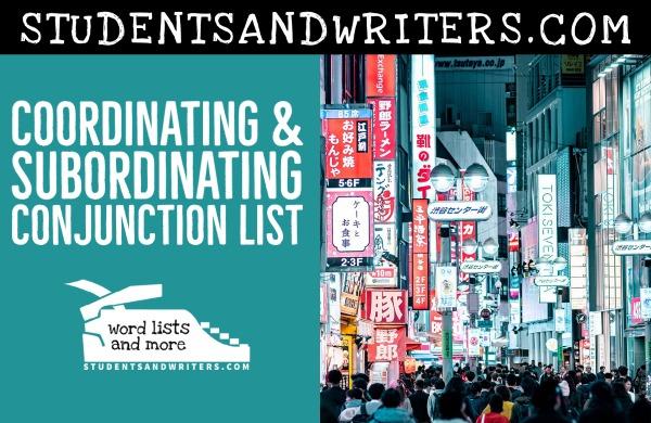 Coordinating & Subordinating Conjunction List