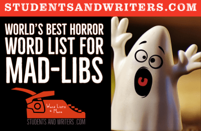 Read more about the article World's Best Horror Word List for Mad-Libs