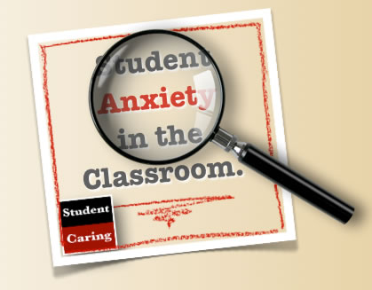 Student Anxiety - Student Caring