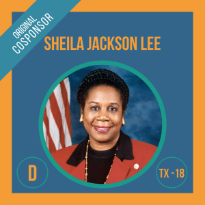 Representative Sheila Jackson Lee, Cosponsor of the Student Borrower Bankruptcy Relief Act