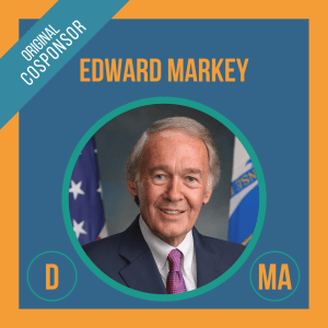 Senator Edward Markey, Cosponsor of the Student Borrower Bankruptcy Relief Act