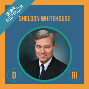 Senator Sheldon Whitehouse, Cosponsor of the Student Borrower Bankruptcy Relief Act