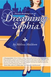 dreaming-sophia-novel-Italy-Florence-melissa-muldoon-just-published