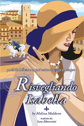 waking-isabella-presented-arezzo-montepulciano-author-melissa-muldoon