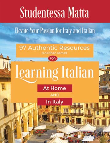 97 Authentic Resources to Learn Italian Studentessa Matta