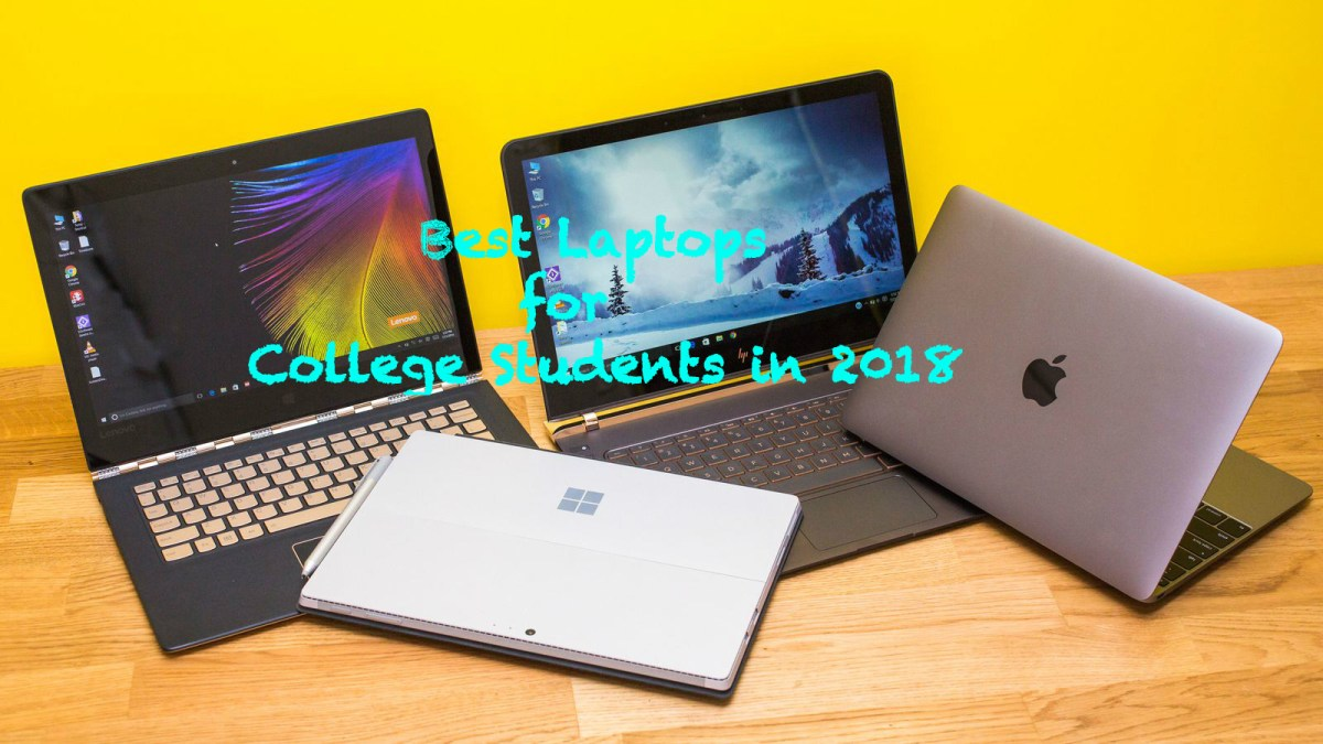 Best Laptops for College Students in 2018