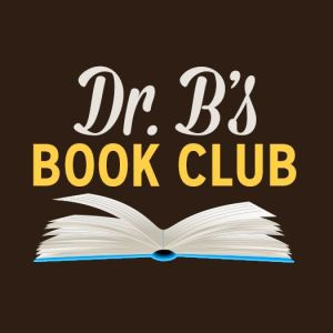 Dr. B's Book Club