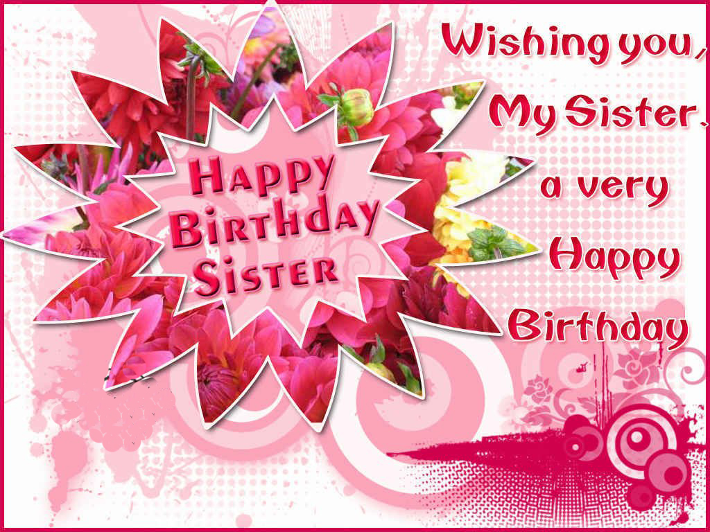 Happy Birthday Sister Cards