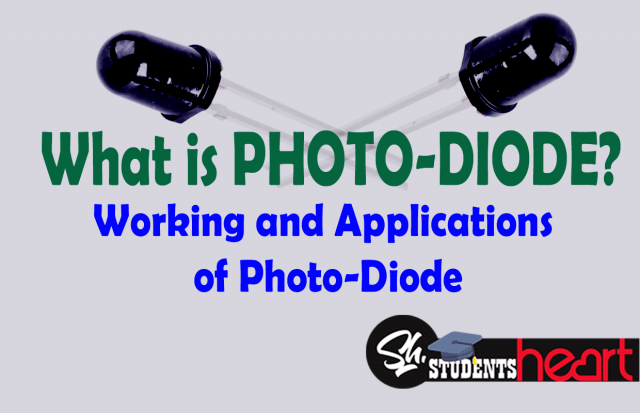 PhotoDiode- Working, Operation and Applications | Easy Explanation |