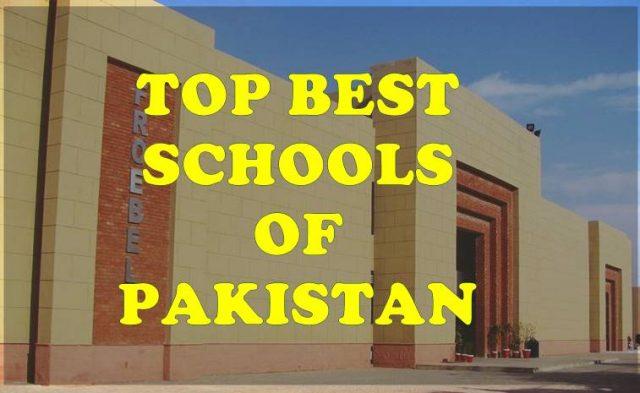 List of Top Best Schools in Pakistan 2019 For Your Child's