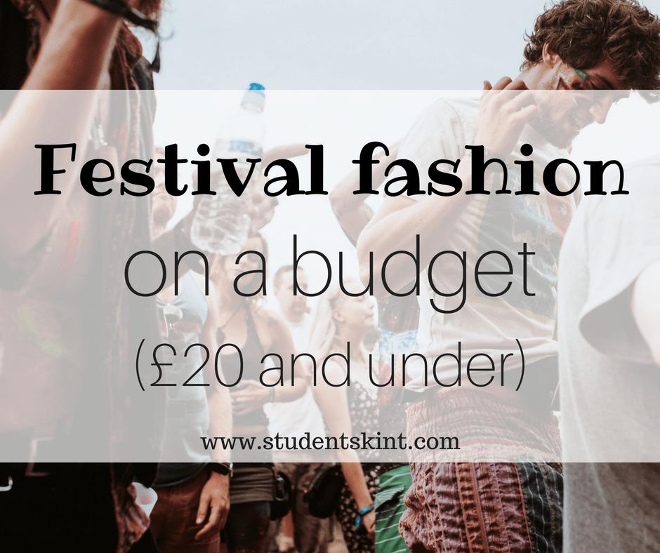 Festival fashion on a budget