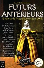 Daniel Riche (dir.), Futurs Antérieurs, Paris, Fleuve Noir, 1999.