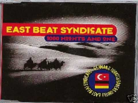 East Beat Syndicate - 1000 nights and one