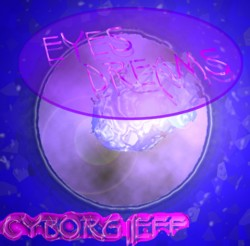 Cyborg Jeff - Eyes Dreams - Original Cover - 1998