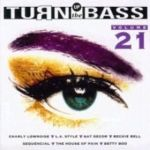 112. Turn up the Bass vol. 21 – the megamix