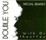 Double You - With or without you