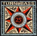 Turn up the bass 25