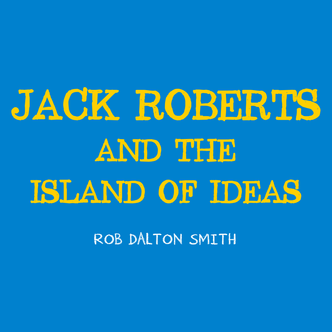 Audiobook – Jack Roberts and the Island of Ideas