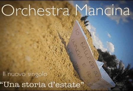 """Orchestra Mancina il nuovo singolo """"Una Storia D'estate"""""""