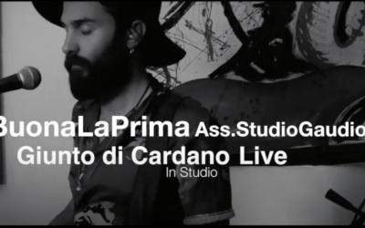 BuonaLaPrima Giunto di cardano live@StudioGaudio Teaser