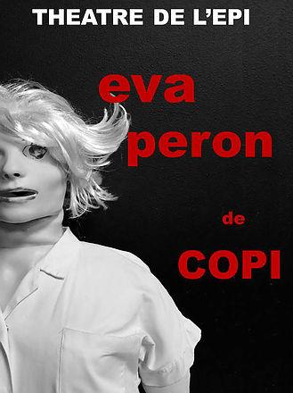 Agenda Culturel : Théâtre de l'Epi, Eva Peron de Copi
