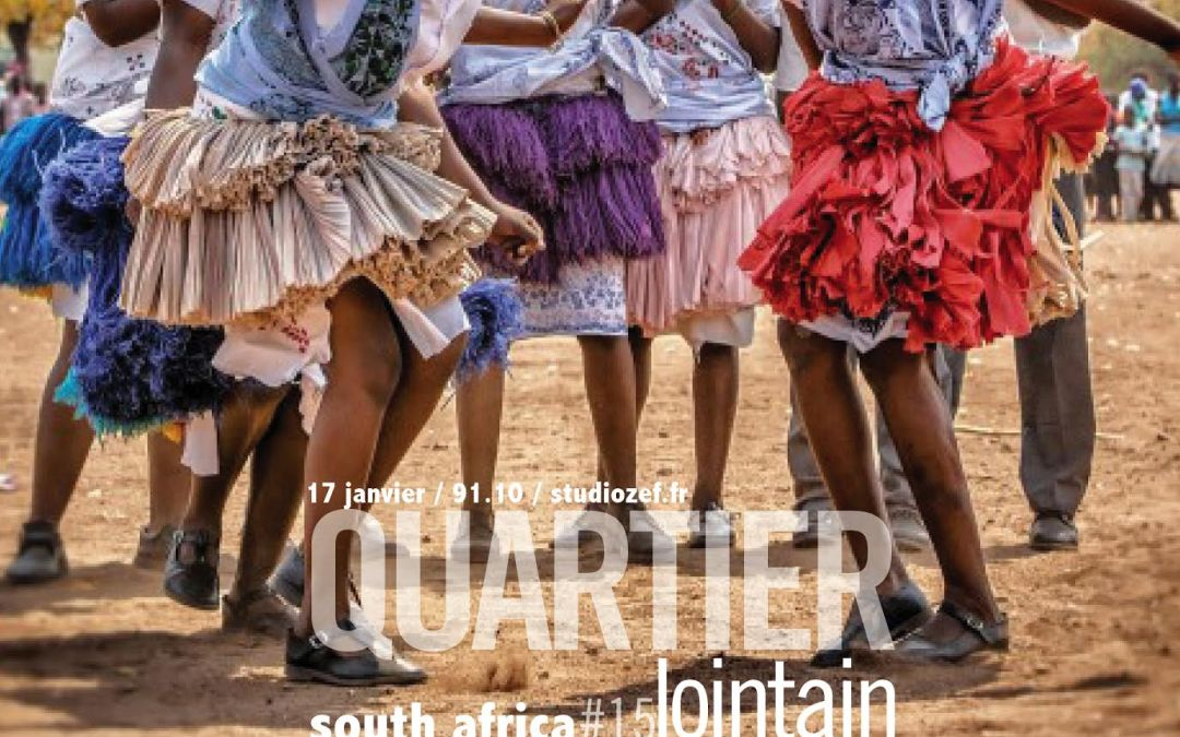 Quartier lointain #15 – South Africa