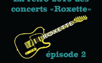 Roxette'List XXXL 2016 : part 2