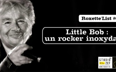 Roxette'List #64 : Little Bob