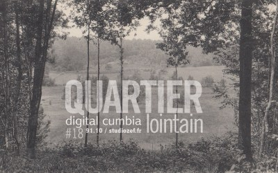 Quartier Lointain # Digital Cumbia