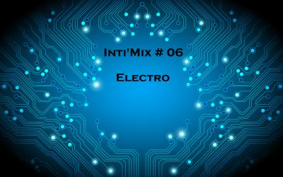 Inti'Mix # 06 Electro