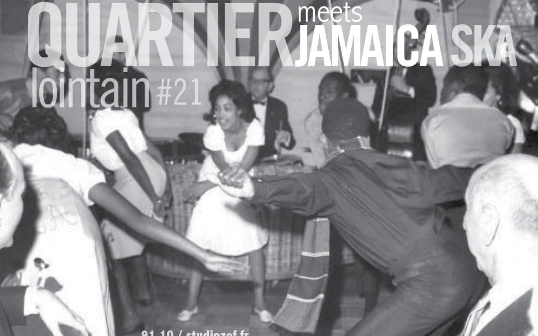Quartier Lointain meets Jamaika Ska