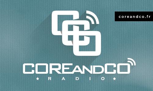 COREandCO radio S05EMO04 – Micro off
