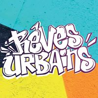 Rêves Urbains 2018 : les pratiques de la culture hip-hop.